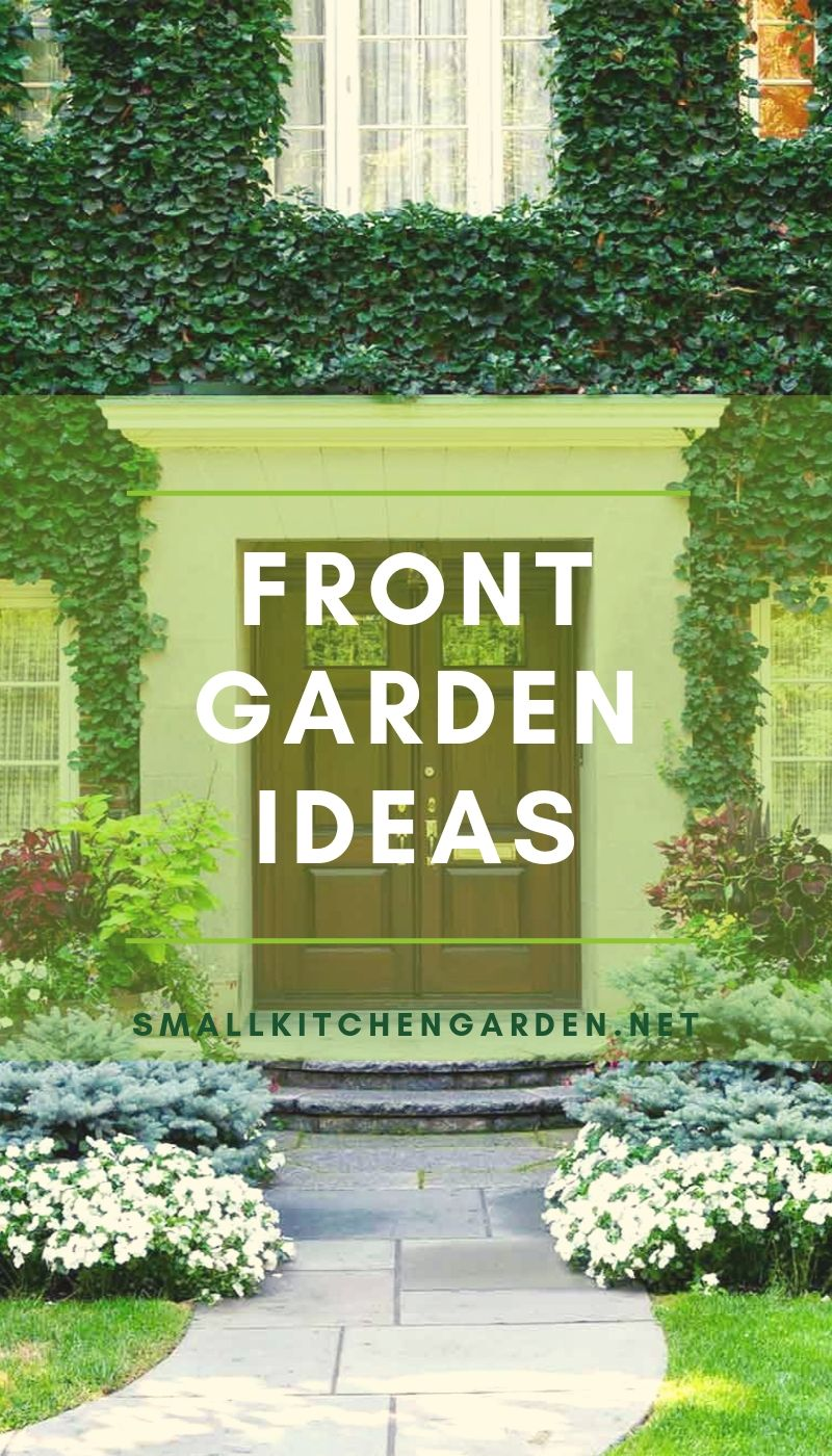 Front Garden Ideas (Best Options for Small or Large Front-yard)