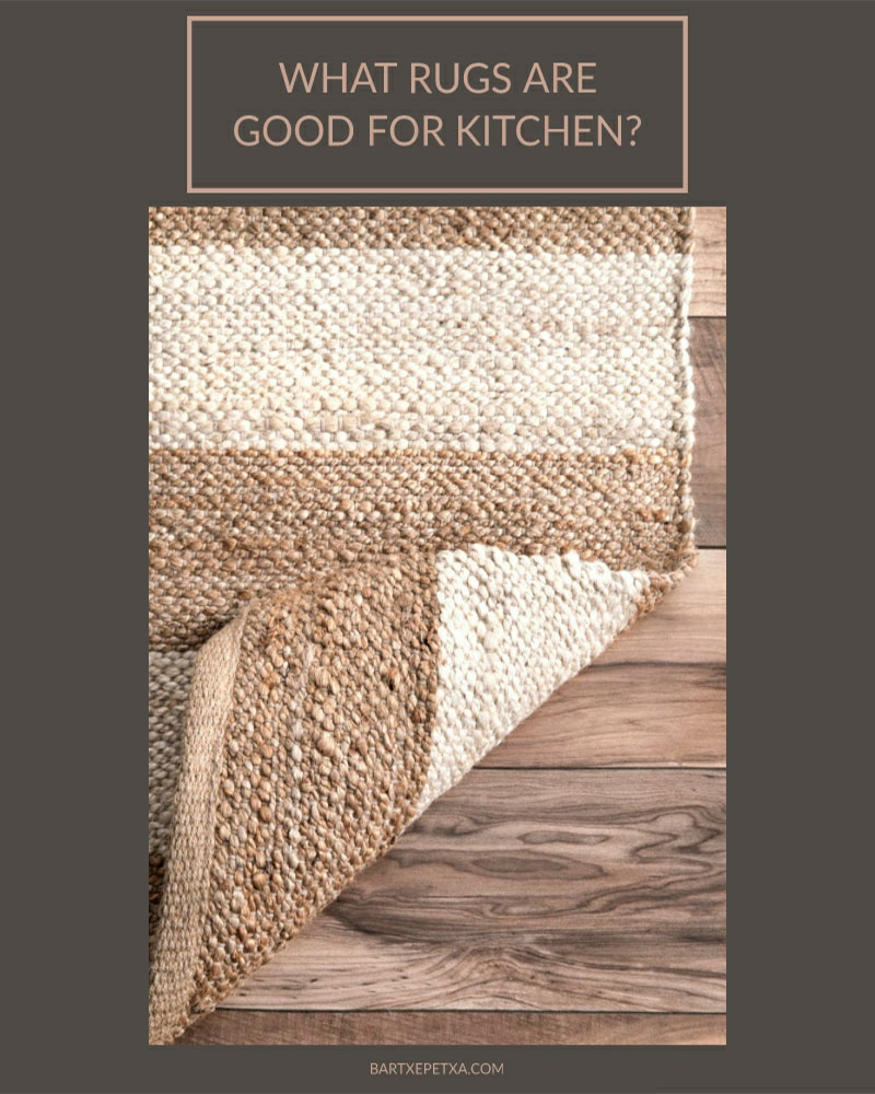 What rugs are good for kitchen?