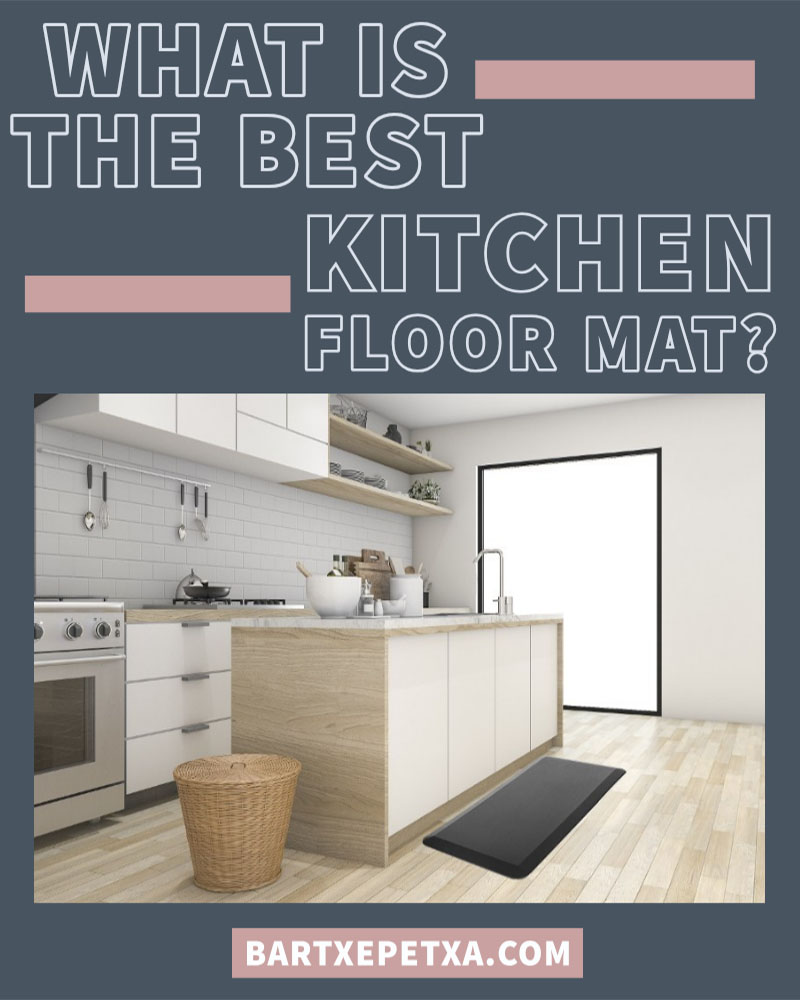 What is the best kitchen floor mat?